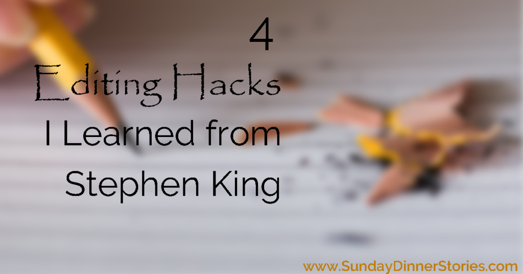 4 Editing Hacks I Learned from Stephen King as rectangle PNG